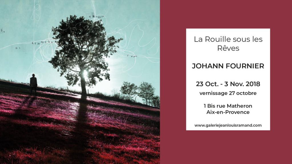 Exposition / Exhibition | La Rouille sous les Rêves